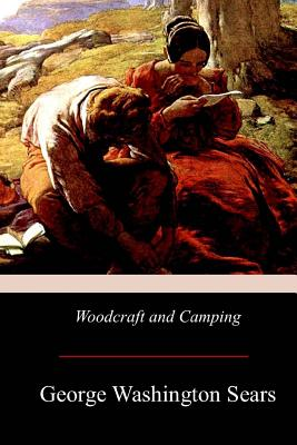 Woodcraft and Camping - Sears, George Washington