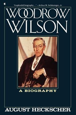 Woodrow Wilson - Heckscher, August