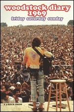 Woodstock Diaries - Chris Hegedus; D.A. Pennebaker