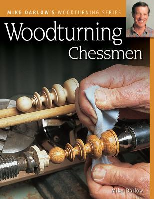Woodturning Chessmen - Darlow, Mike
