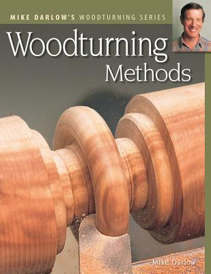 Woodturning Methods - Darlow, Mike