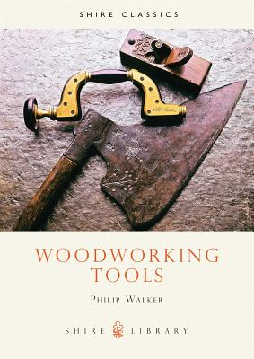 Woodworking Tools - Walker, Philip