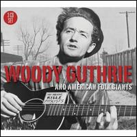Woody Guthrie and American Folk Giants - Various Artists