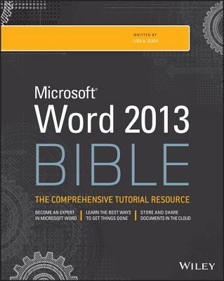 Word 2013 Bible - Bucki, Lisa A.