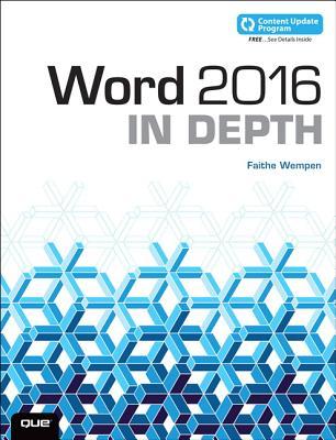 Word 2016 In Depth (includes Content Update Program) - Wempen, Faithe
