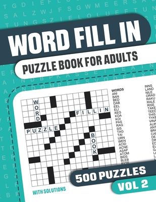 Word Fill In Puzzle Book for Adults: Fill in Puzzle Book with 500 Puzzles for Adults. Seniors and all Puzzle Book Fans - Vol 2 - Books, Visupuzzle