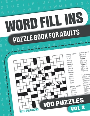 Word Fill Ins Puzzle Book for Adults: Fill in Puzzle Book with 100 Puzzles for Adults. Seniors and all Puzzle Book Fans - Vol 2 - Books, Visupuzzle