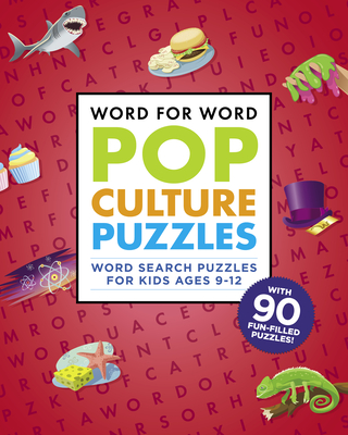 Word for Word: Pop Culture Puzzles: Word Search Book for Kids Ages 9-12 - Rockridge Press