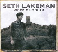 Word of Mouth - Seth Lakeman