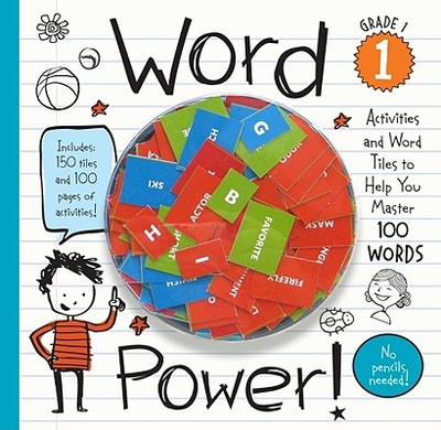 Word Power! Grade 1: Activities and Word Tiles to Help You Master 100 Words - playBac Publishing (Creator)