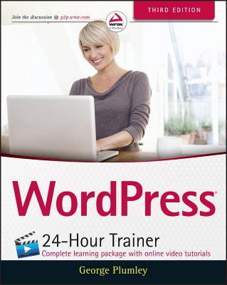 Wordpress 24-Hour Trainer - Plumley, George