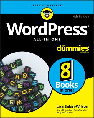Wordpress All-In-One for Dummies - Sabin-Wilson, Lisa