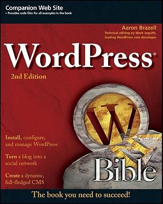 WordPress Bible - Brazell, Aaron