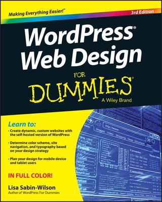 Wordpress Web Design for Dummies - Sabin-Wilson, Lisa