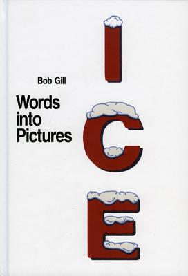 Words Into Pictures - Gill, Bob