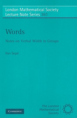 Words: Notes on Verbal Width in Groups - Segal, Dan