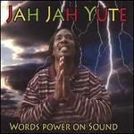 Words Power on Sound