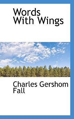 Words with Wings - Fall, Charles Gershom