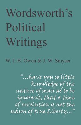 Wordsworth's Political Writings - Owen, W. J. B. (Editor), and Smyser, J. W. (Editor)