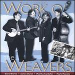 Work O' the Weavers: Live in Concert