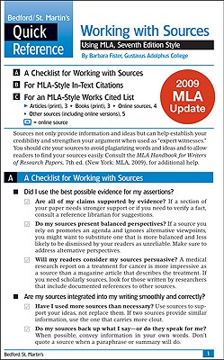 Work with Sources Using MLA with 2009 MLA Update: A Bedford/St. Martin's Quick Reference - Fister, Barbara, Professor