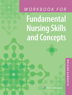 Workbook for Fundamental Nursing Skills and Concepts - Timby, Barbara Kuhn, Mrs., RN, BSN, MA