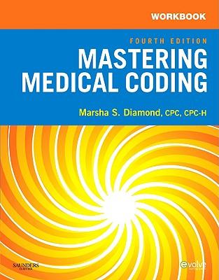 Workbook for Mastering Medical Coding - Diamond, Marsha