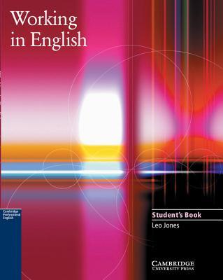 Working in English Student's Book - Jones, Leo