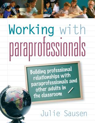 Working with Paraprofessionals - Sausen, Julie