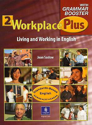 Workplace Plus 2 with Grammar Booster - Collins, Tim, and Saslow, Joan M