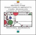 Works by Fine, Menotti, Ruggles & Shapero