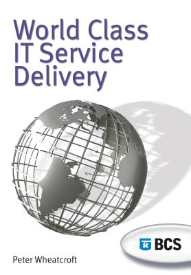 World Class It Service Delivery - Wheatcroft, Peter