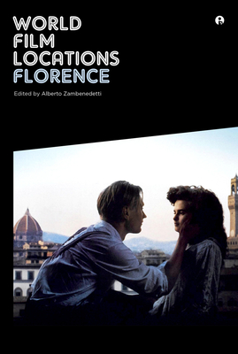 World Film Locations: Florence - Zambenedetti, Alberto
