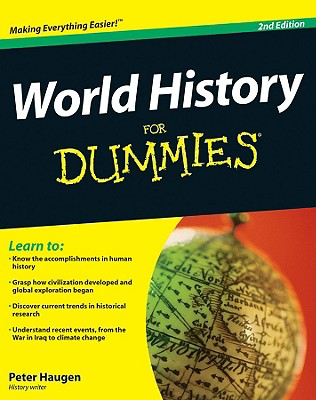 World History for Dummies - Haugen, Peter