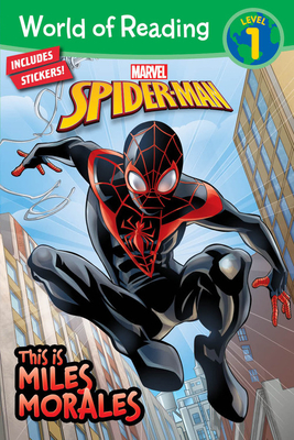 World of Reading: This Is Miles Morales - Marvel Press Book Group
