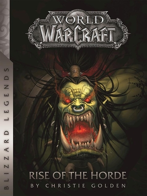 World of Warcraft: Rise of the Horde - Golden, Christie