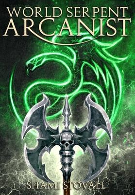 World Serpent Arcanist - Stovall, Shami