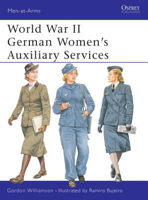 World War II German Women's Auxiliary Services - Williamson, Gordon
