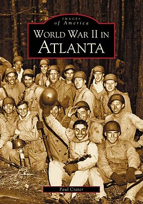 World War II in Atlanta - Crater, Paul