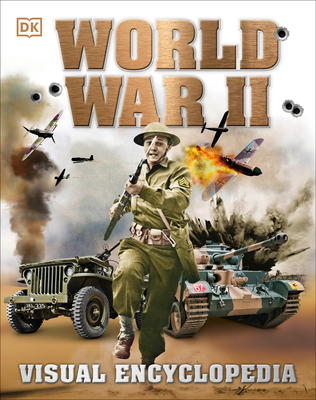 World War II: Visual Encyclopedia - DK