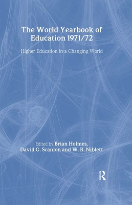 World Yearbook of Education: Higher Education in a Changing World - Holmes, Brian (Editor)