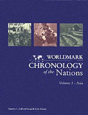 Worldmark Chronology of the Nations: Asia - Christensen, Karen