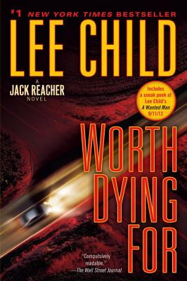 Worth Dying for - Child, Lee, New