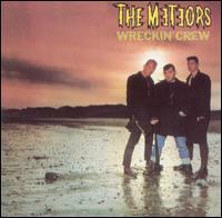 Wreckin' Crew - The Meteors