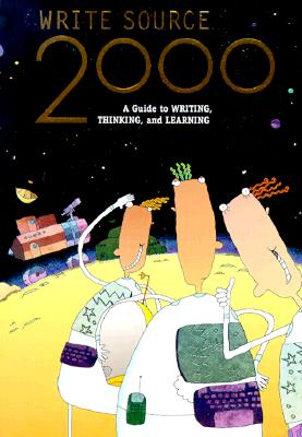 Write Source 2000: A Guide to Writing, Thinking and Learning - Meyer, Verne