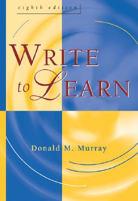 Write to Learn - Murray, Donald M