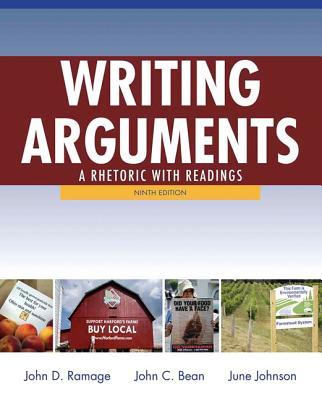 Writing Arguments: A Rhetoric with Readings - Ramage, John D., and Bean, John C., and Johnson, June