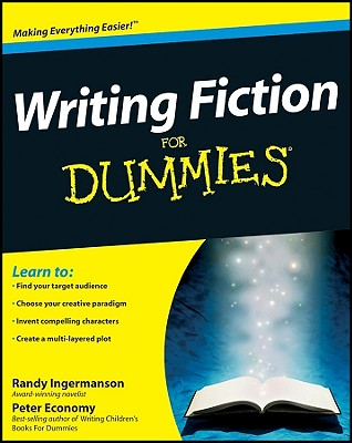 Writing Fiction for Dummies - Ingermanson, Randy, and Economy, Peter