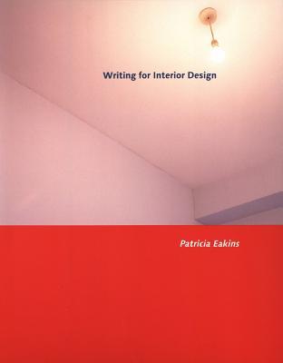 Writing for Interior Design - Eakins, Patricia