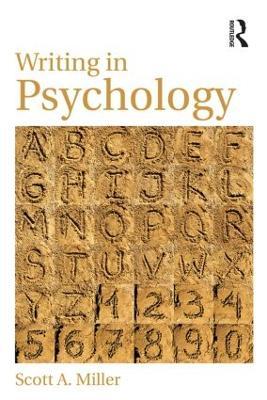 Writing in Psychology - Miller, Scott A